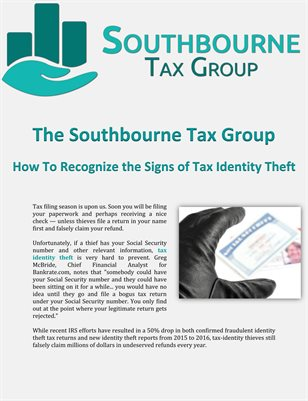 The Southbourne Tax Group: How To Recognize the Signs of Tax Identity Theft