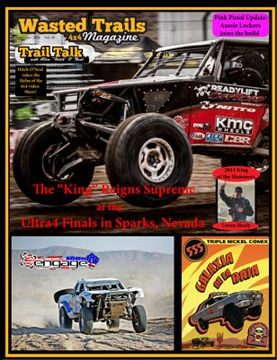 Free Download - $1 off reg. print price --Wasted Trails 4x4 Magazine November 2014 vol 18