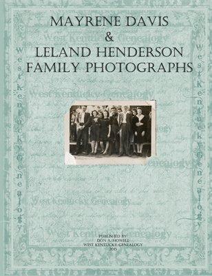Mayrene Davis & Leland Henderson Family Photographs