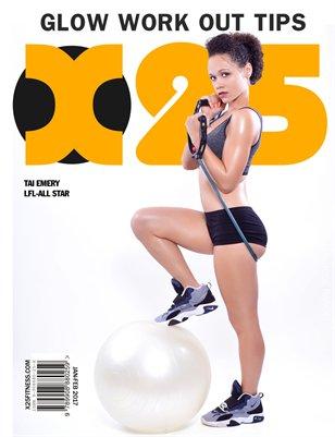 X25 Fitness Magazine January-February 2017 Glow