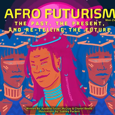 Afro Futurism Bitten Issue 2 Mini Zine