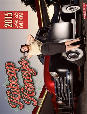 Hubcap Honeys 2015 Hot Rod Custom Pin Up Calendar