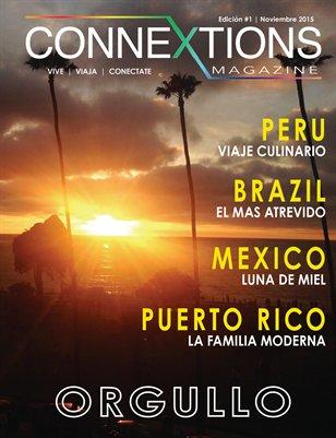 Connextions Magazine en Español Edición #1 ORGULLO