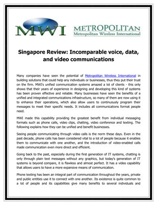 Singapore Review: Incomparable voice, data, and video communications