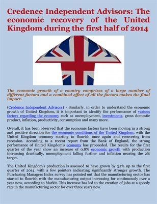 Credence Independent Advisors: The economic recovery of the United Kingdom during the first half of 2014