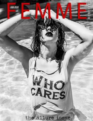 Femme Rebelle Magazine July 2020 - ALLURE Issue
