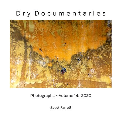 Dry Documentaries:  Photographs - Volume 14 (2020)
