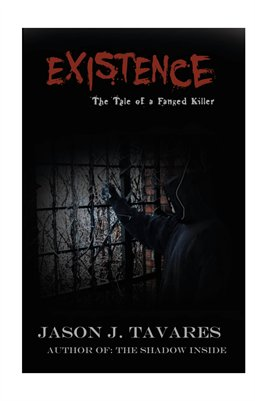 Existence...The Tale of a Fanged Killer