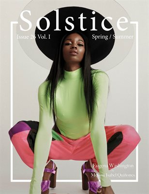 Solstice Magazine: Issue 26 Spring/Summer Volume 1
