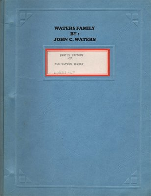 1963 UPDATES, THE WATERS FAMILY BY JOHN C. WATERS