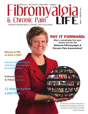 Fibromyalgia & Chronic Pain LIFE Jan/Feb 2012, Issue 3
