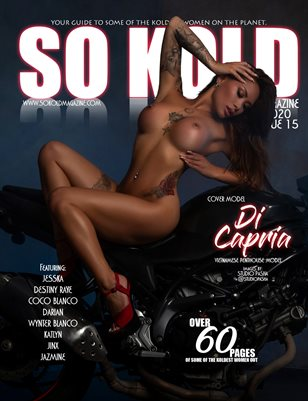SO KOLD MAGAZINE 15 ( JUNE 2020 ) COVER: DI CAPRI