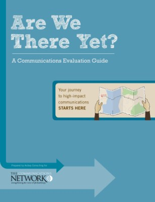 Are We There Yet? A Communications Evaluation Guide.