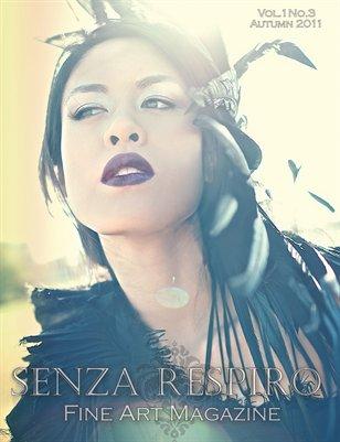 Senza Respiro: Fine Arts Magazine - Autumn 2011