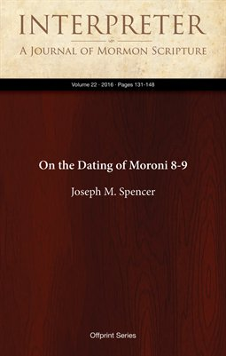 On the Dating of Moroni 8-9