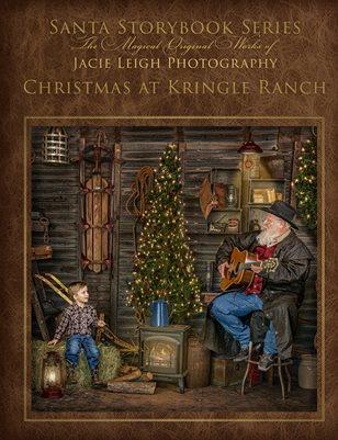 Santa Storybook Series: Volume 4, Christmas at Kringle Ranch