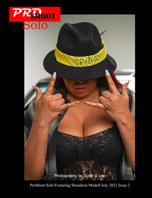 ProShoot Solo Featuring Shundeen Modell July 2021 Issue 2