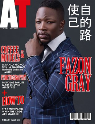 Alwayz Therro - Fazon Gray - August 2016 - Issue 73