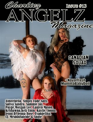 Charliez Angelz Issue #13 - Canadian Squad