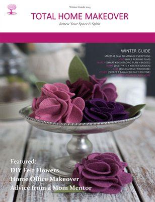 Total Home Makeover Magazine | Winter 2014 Ed.