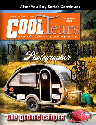 Cool Tears and Tiny Campers Magazine December 2018