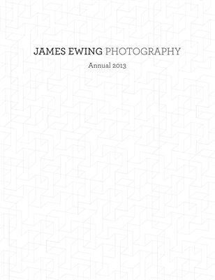 James Ewing Photography Annual 2013