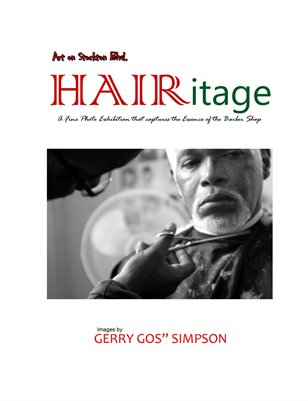 HAIRitage: A Fine Photo Exhibition that captures the Essence of the Barber Shop