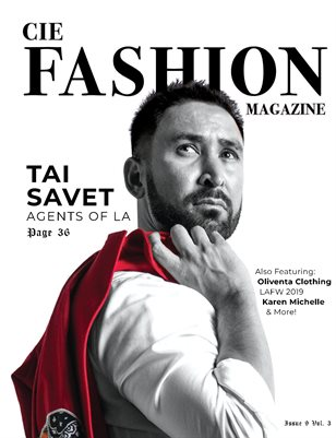 "CIE Fashion Magazine W/ Tai Savet ""Agents Of LA"""
