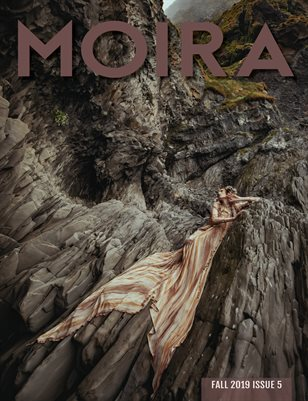 Moira Magazine Issue No. 5 Fall 2019