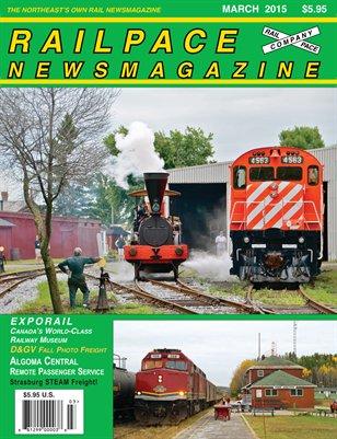 MARCH 2015 Railpace Newsmagazine