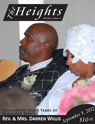 Volume 3 Issue 21 - Celebrating Seven Years Service Rev. & Mrs. Darren Willis