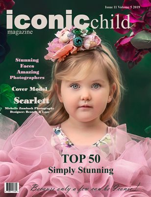 Iconic Child magazine issue 11 Volume 5 2019 SIMPLY STUNNING TOP 50