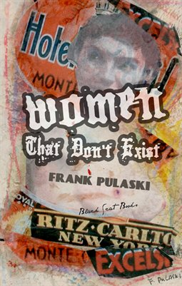 WOMEN THAT DON'T EXIST by Frank Pulaski