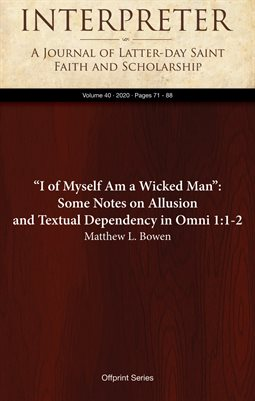 """I of Myself Am a Wicked Man"": Some Notes on Allusion and Textual Dependency in Omni 1:1-2"