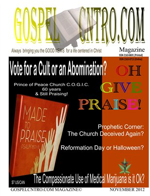 Vote for a Cult or an Abomination? GospelCNTRO November 2012 Issue