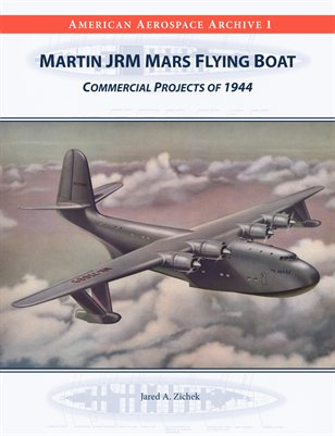 Martin JRM Mars Flying Boat: Commercial Projects of 1944