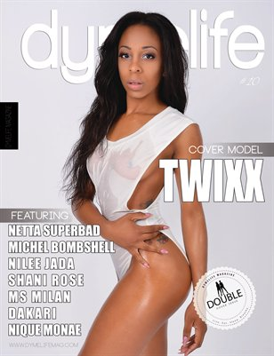 Dymelife Magazine #10 (Twixx Kisses cover)