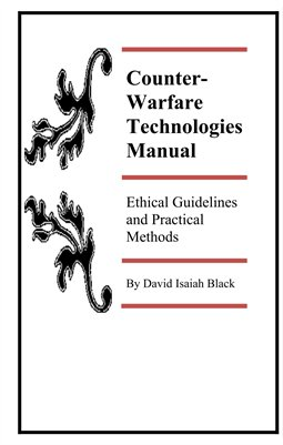 Counter-Warfare Technologies Manual, 3rd Ed.