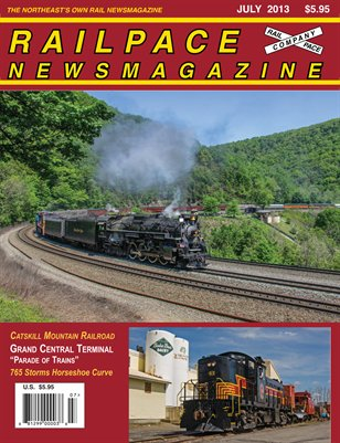 JULY 2013 Railpace Newsmagazine
