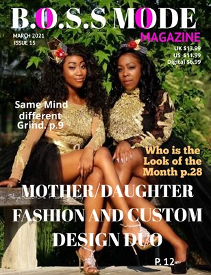 B.O.S.S MODE Magazine March Edition 2021