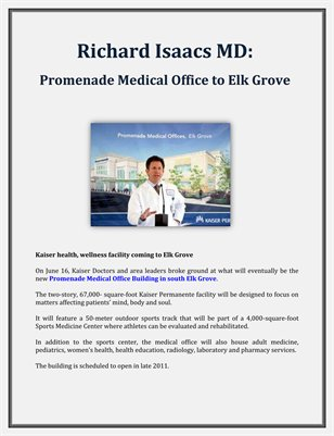 Richard Isaacs MD: Promenade Medical Office to Elk Grove