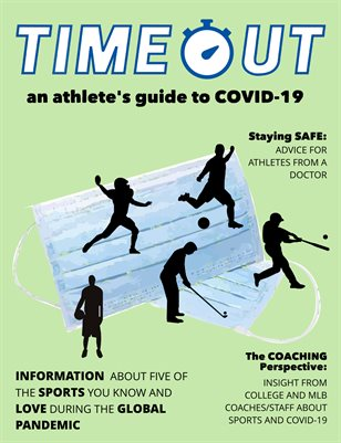 Timeout: an athlete's guide to COVID-19