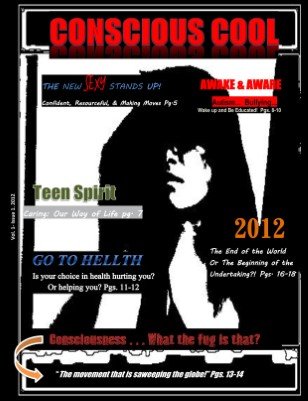Conscious Cool Magazine Vol. 1-Issue 1. 2012