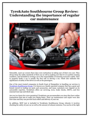 Tyre&Auto Southbourne Group Review: Understanding the importance of regular car maintenance