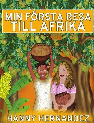 Min första resa till Afrika