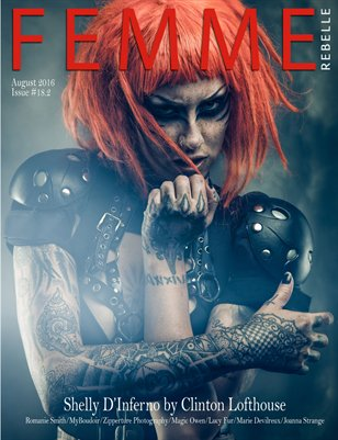 Femme Rebelle Magazine August 2016 - ISSUE 18.2