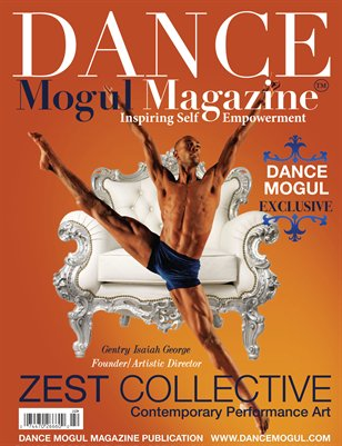 Dance Mogul Magazine Features Zest Collective Performance Art