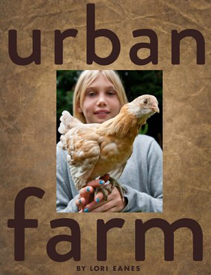 Urban Farm: June 1 2011 (update)