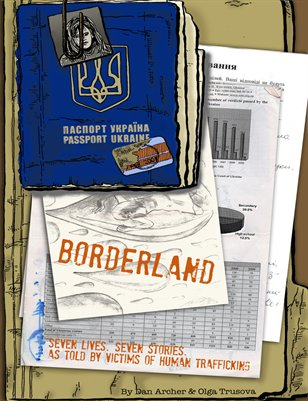 Borderland: Seven Stories as Told by Survivors of Human Trafficking