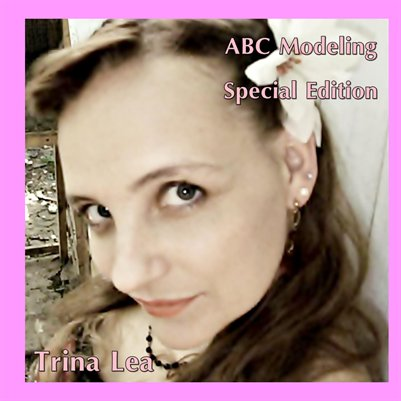 Trina Lea ABC Modeling Special Edition